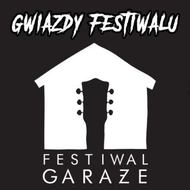 gwiazdy-festiwalu-garaze